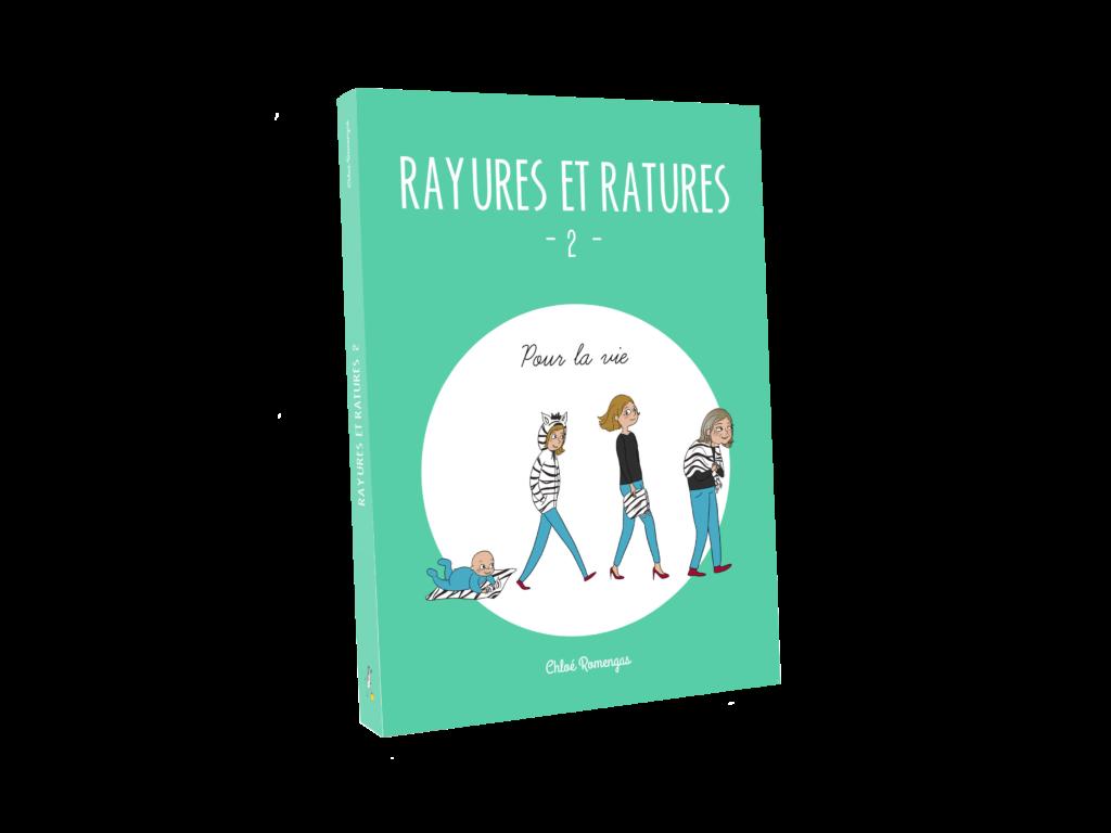 Livre Rayures et Ratures 2 - Chloé Romengas